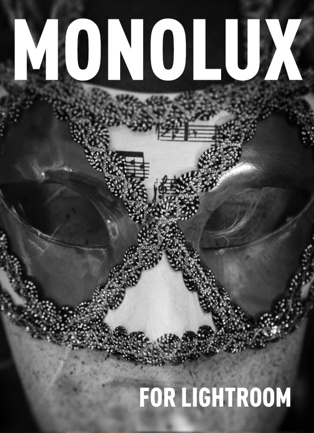 MonoLux for Lightroom - Lightroom Presets