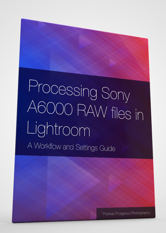 Processing Sony A6000 Raw files in Lightroom