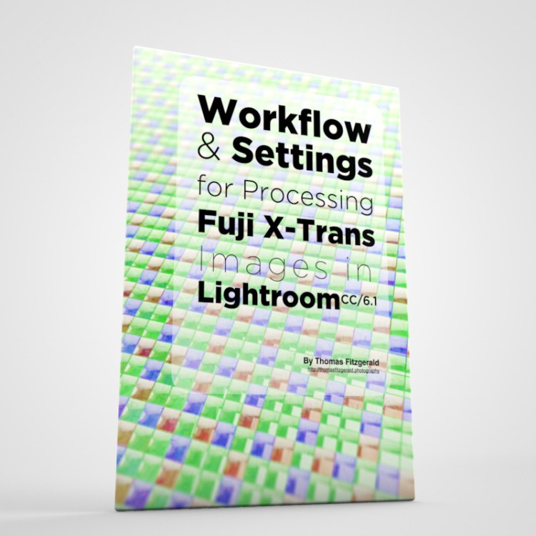 Workflow and Settings for Post Processing X-Trans files in Lightroom