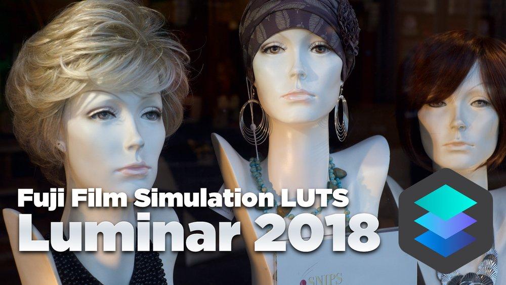 Video: Using LUTS in Luminar 2018 for Fuji Film Simulations — Thomas