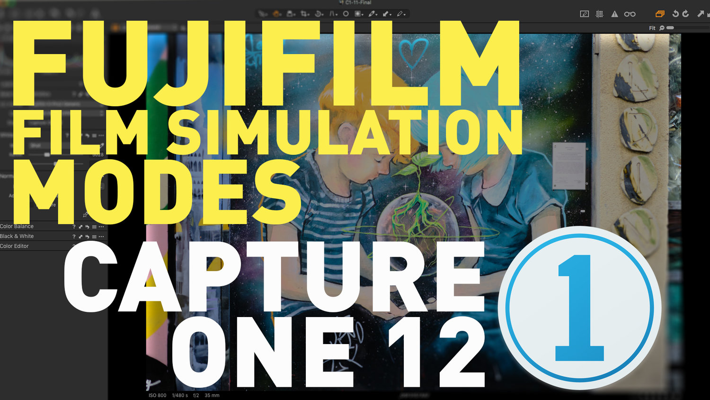 Video: Setting Fuji Film Simulation Modes in Capture One 12