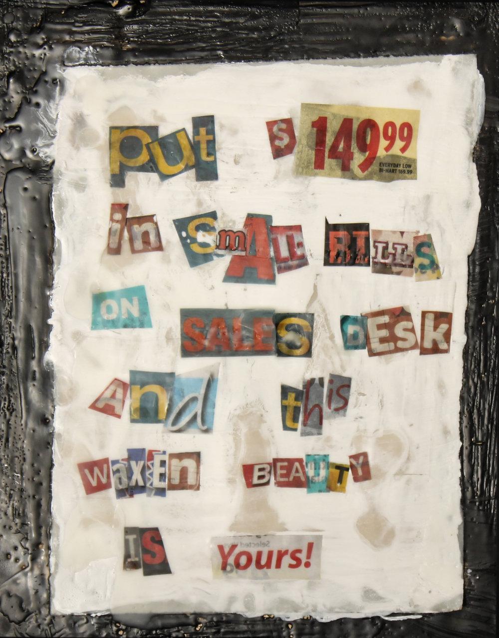 """WAXEN RANSOM"" encaustic collage    10""x8""   $149.99"