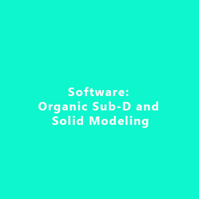 Software: Organic Sub-D and Solid Modeling