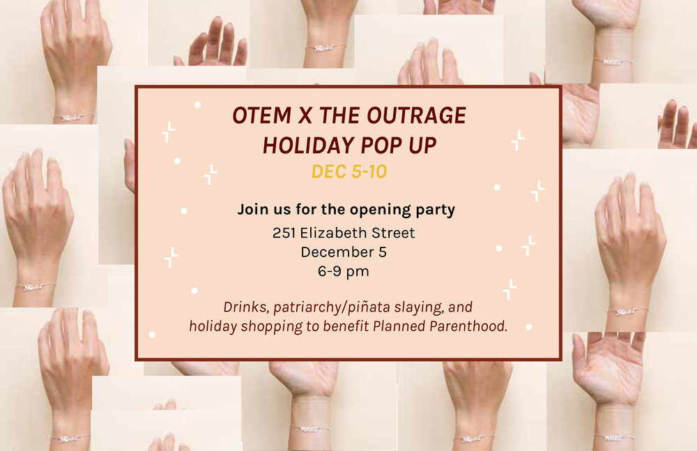 OTEMxTHE OUTRAGE POP UP INVITE.jpg