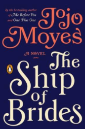 Amazon_com__The_Ship_of_Brides__A_Novel_eBook__Jojo_Moyes__Books.png