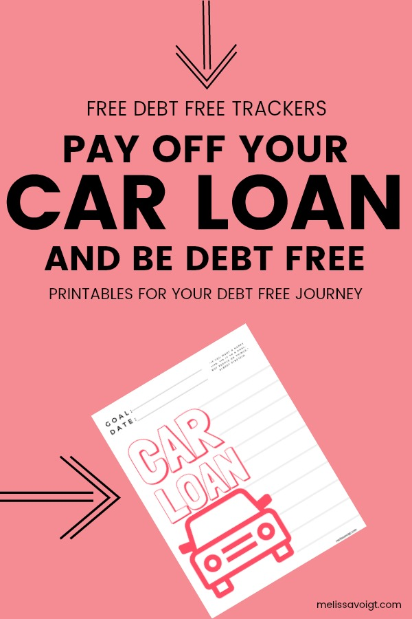 Debt Free Car Loan Printable Tracker Melissa Voigt