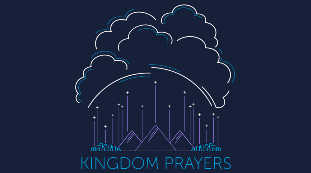 - Kingdom Prayers is a 4 week series that is intended to show us how to pray big, kingdom oriented, prayers.