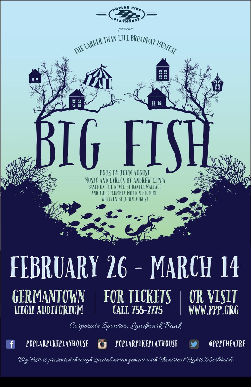 Big Fish February 26 - March 14