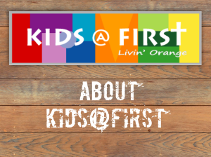 Learn more about Kids@First