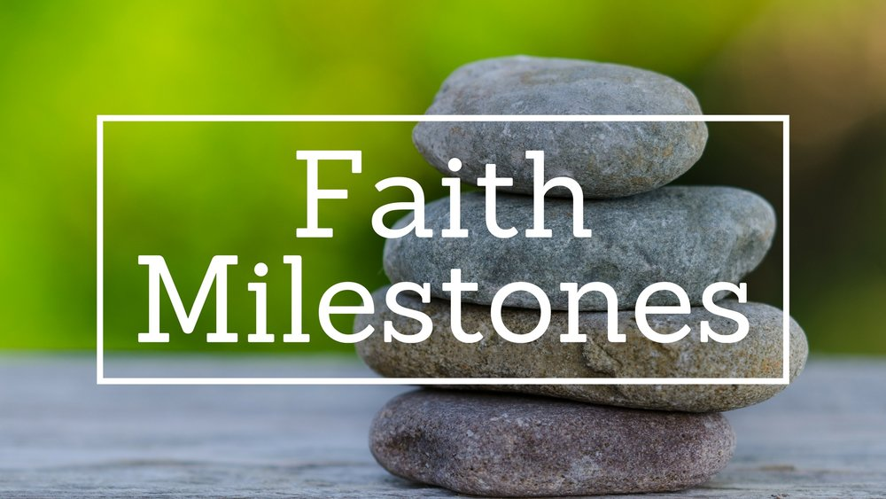 Faith Milestones (1).jpg