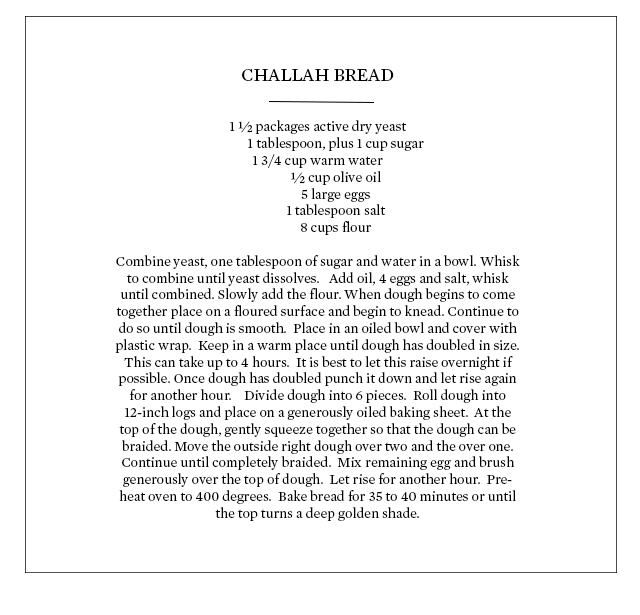 ROSE & IVY JOURNAL CHALLAH BREAD RECIPE