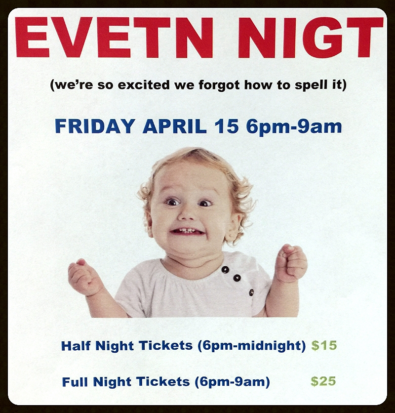 Get Excited!  Buy your Event Night tickets at the school store during lunch.  Make checks payable to GWCS.  The fun begins at 6pm Friday and ends at 9:00 am Saturday!