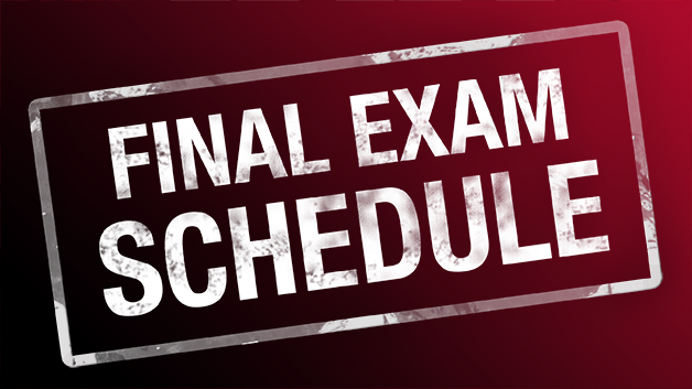 Click to access detailed final exam week schedule.