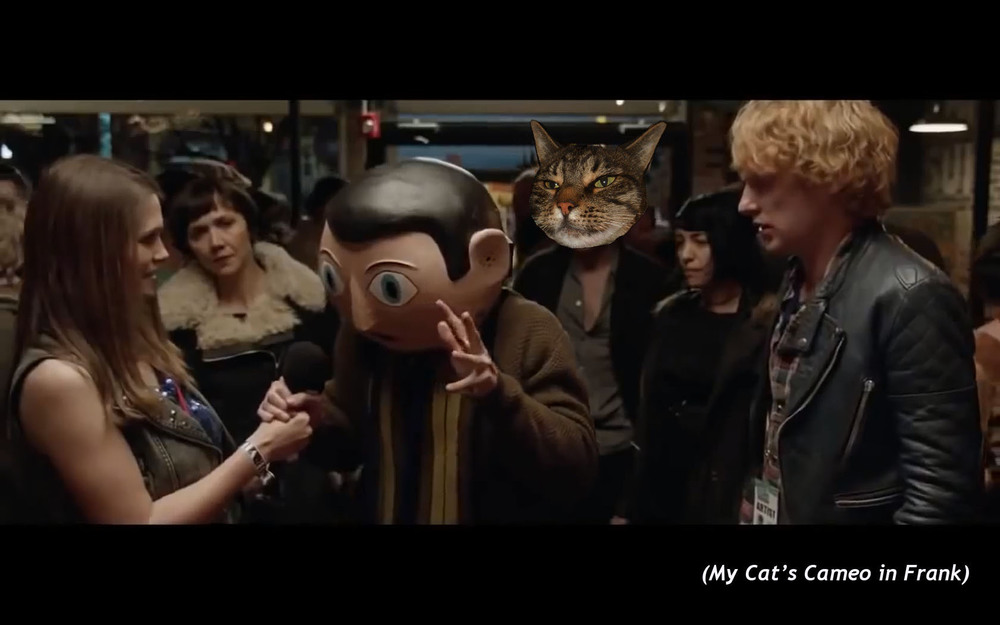 My Cat's Cameo in  Frank