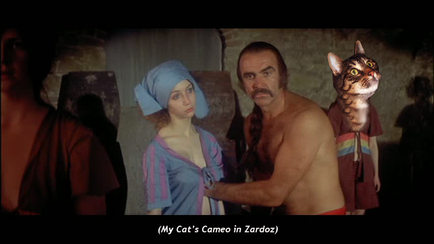 My Cat's Cameo in Zardoz