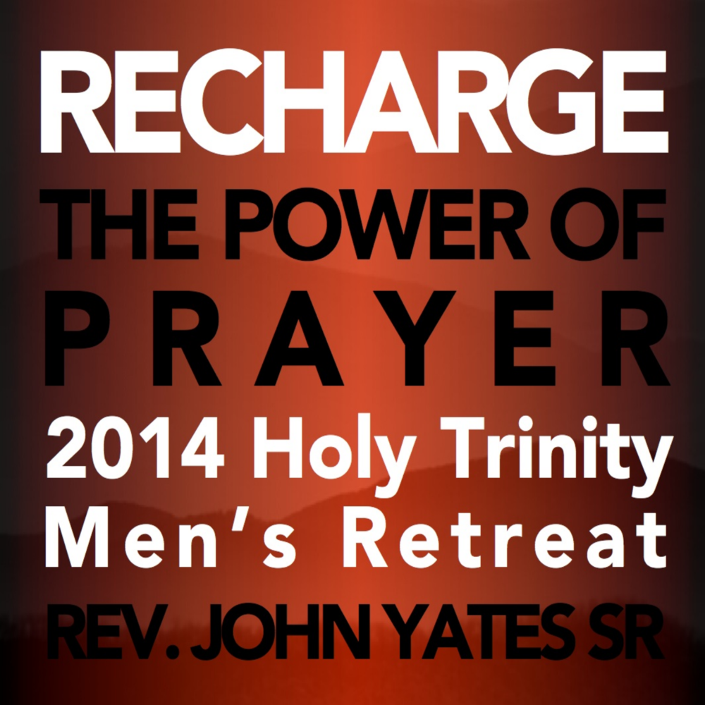 2014 MEN'S RETREAT