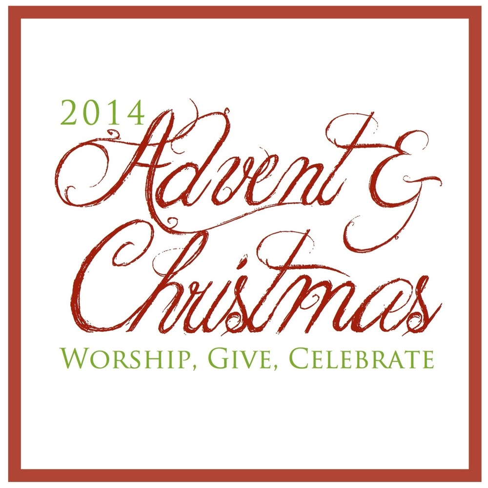 ADVENT & CHRISTMAS 2014