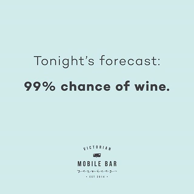 Who can relate?! 😂💦🥂 Have a sensational Saturday everyone!  #saturdayvibes #winetime #party #drinks #weekendfun #victorianmobilebarservices #mobilebar #caravanbar #visitballarat #creswick #mobilebartender #quotes #wine