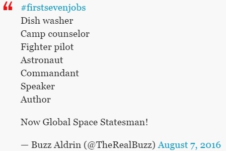 First7Jobs FirstSevenJobs Buzz Aldrin TheRealBuzz
