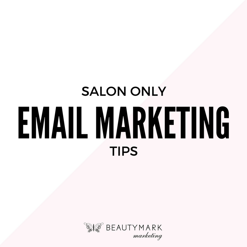salon only email marketing tips