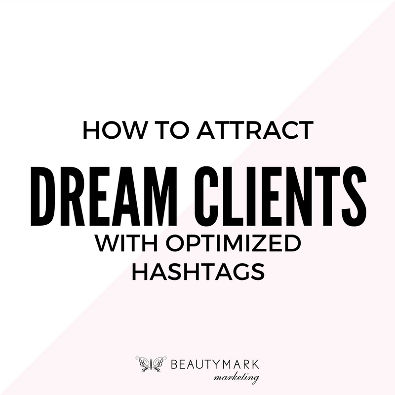 optimized hashtags attract dream clients