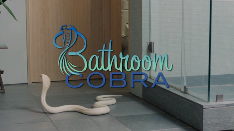 BATHROOM COBRA!