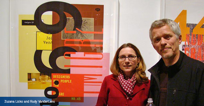 ZUZANA LICKO AND RUDY VANDERLANS  /  OWNERS OF EMIGRE TYPE FOUNDRY