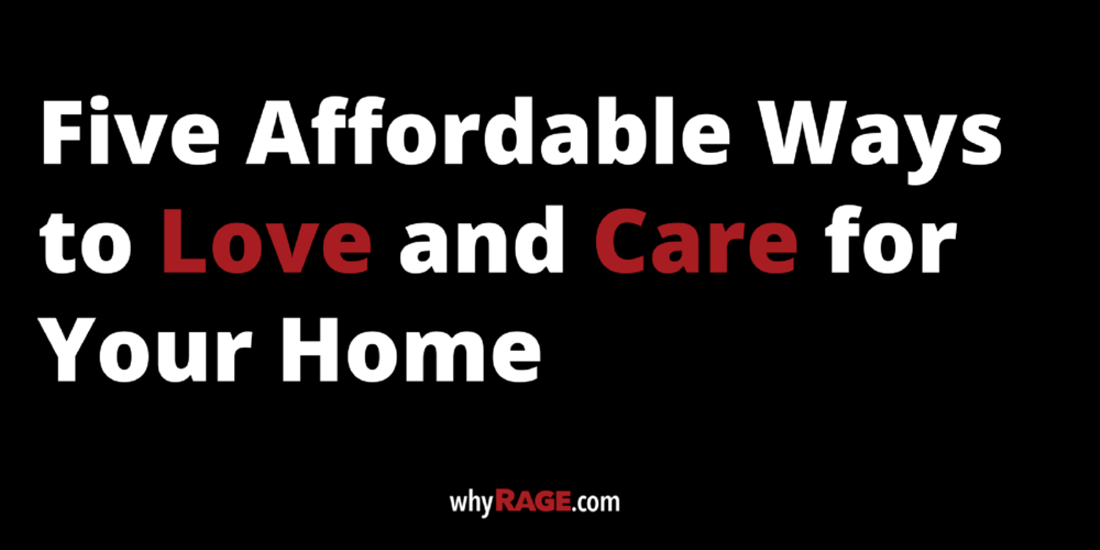 Five Affordable Ways to Love and Care for Your Home.png