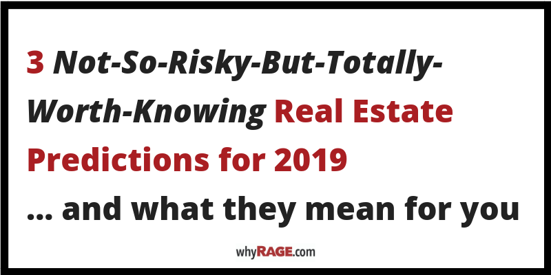three-real-estate-predictions-for-2019