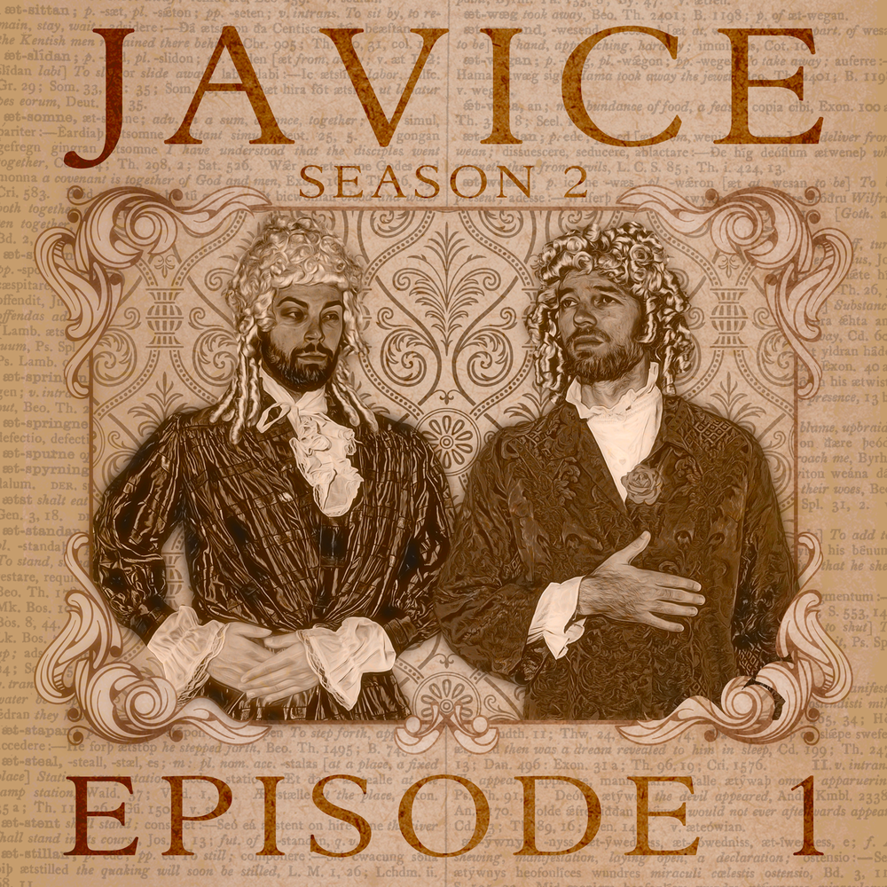 JAVICE PODCAST - Season 2 - Episode 1