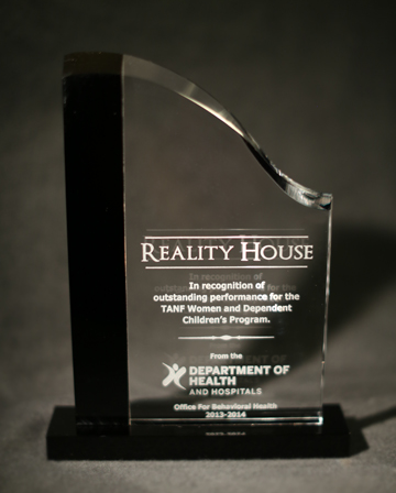 Reality House was awarded the Department of Health and Hospital/Office of Behavioral Health's (DHH/OBH)  2013-2014 Outstanding Program of the Year in the State of Louisiana.
