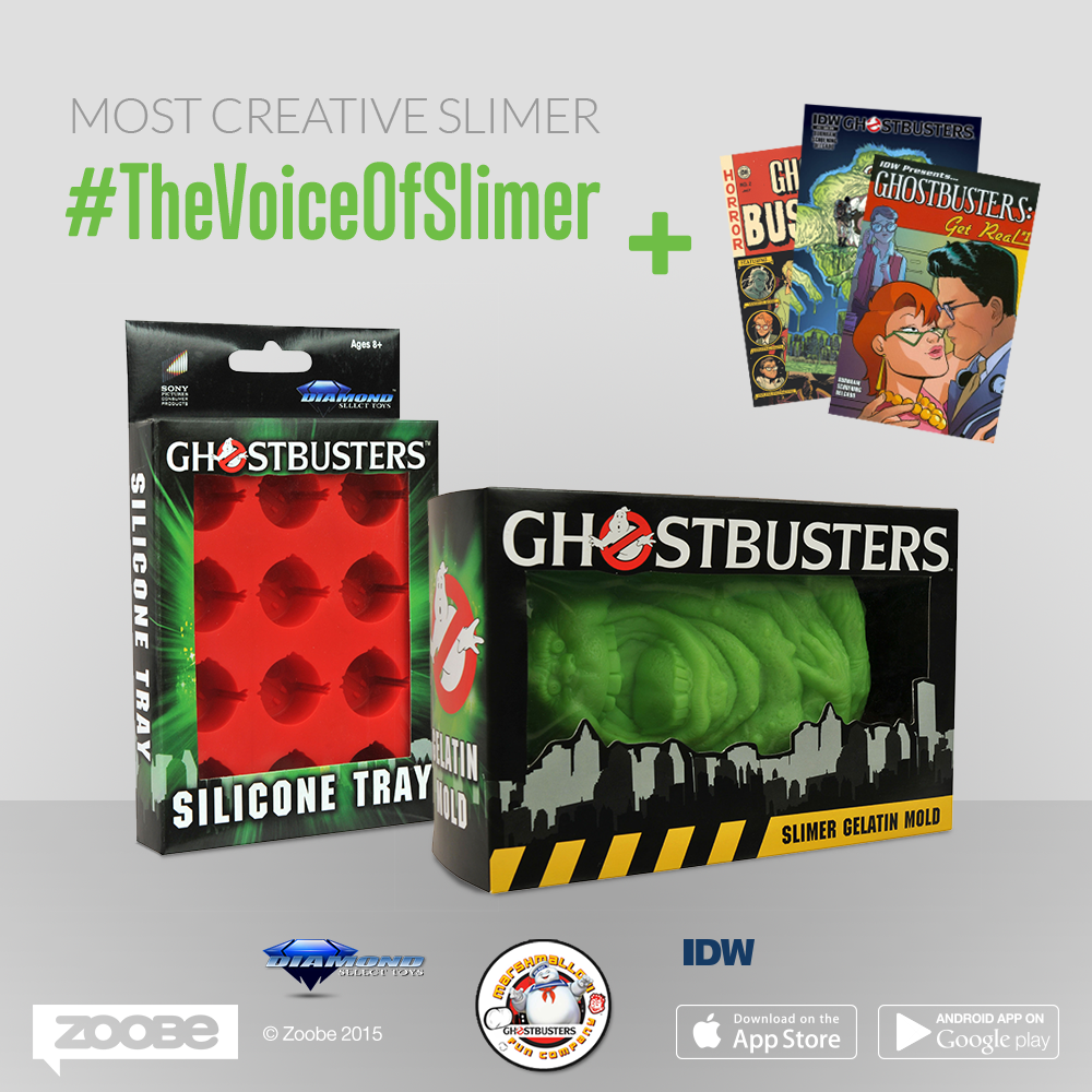 Be selected by the Jury as Most Creative Slimer message for your originality and wit and get a Gelatin Slimer Mold, a Ghostbusters Tray and 3 Ghostbusters comics with rare covers*!