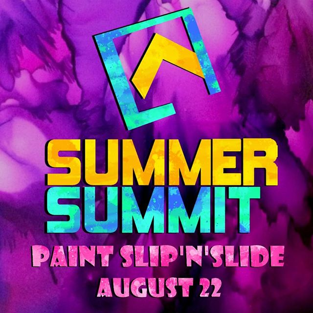 The Final Summer Summit is next week! Come with your swim suit and a white shirt for our paint slip'n'slide. There will be colors everywhere! It starts at 6:30 at the church. Bring a friend and celebrate the last days of summer. You won't want to miss it.