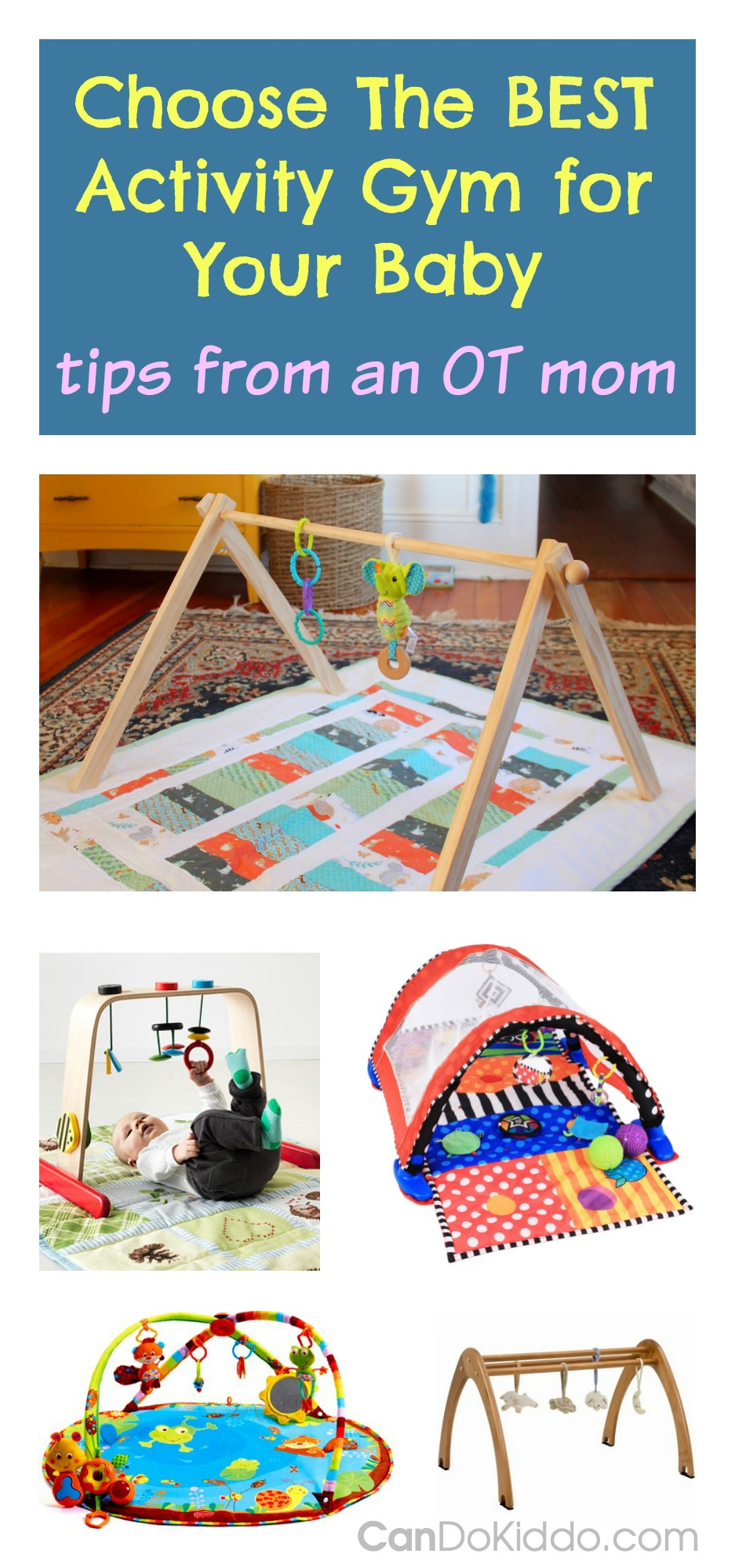 Choosing the Best Activity Gyms for Baby's development. CanDo Kiddo