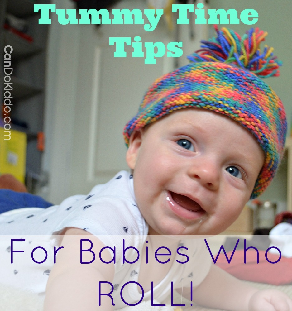 Tummy TIme Tips for Babies Who Roll. CanDo Kiddo