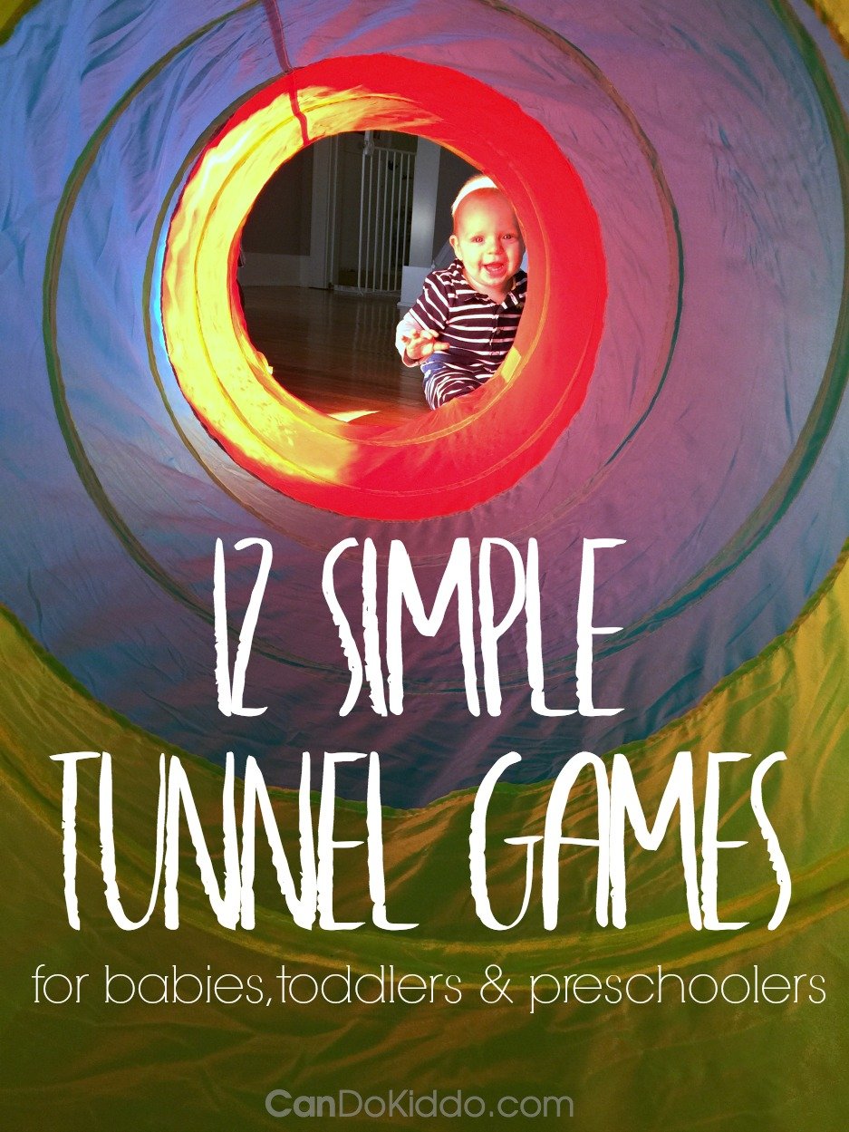 12 Simple Tunnel Games For Babies Toddlers And