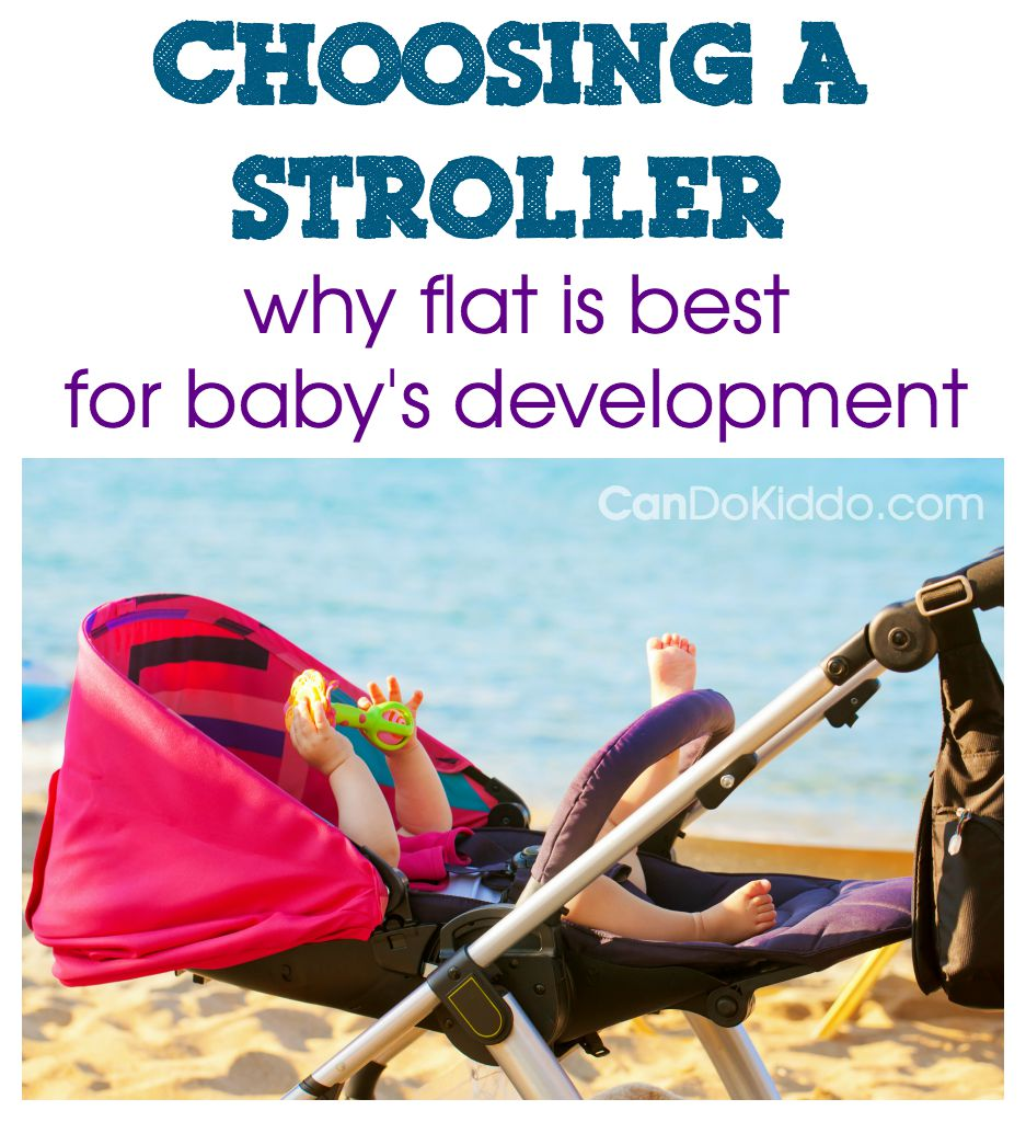 Why a pediatric Occupational Therapist recommends flat strollers. CanDoKiddo.com