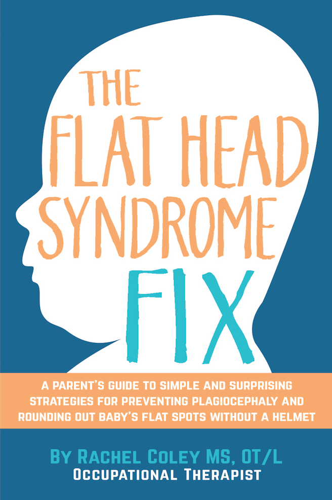 Worried about Plagiocephaly and Flat Head Syndrome. CanDoKiddo.com