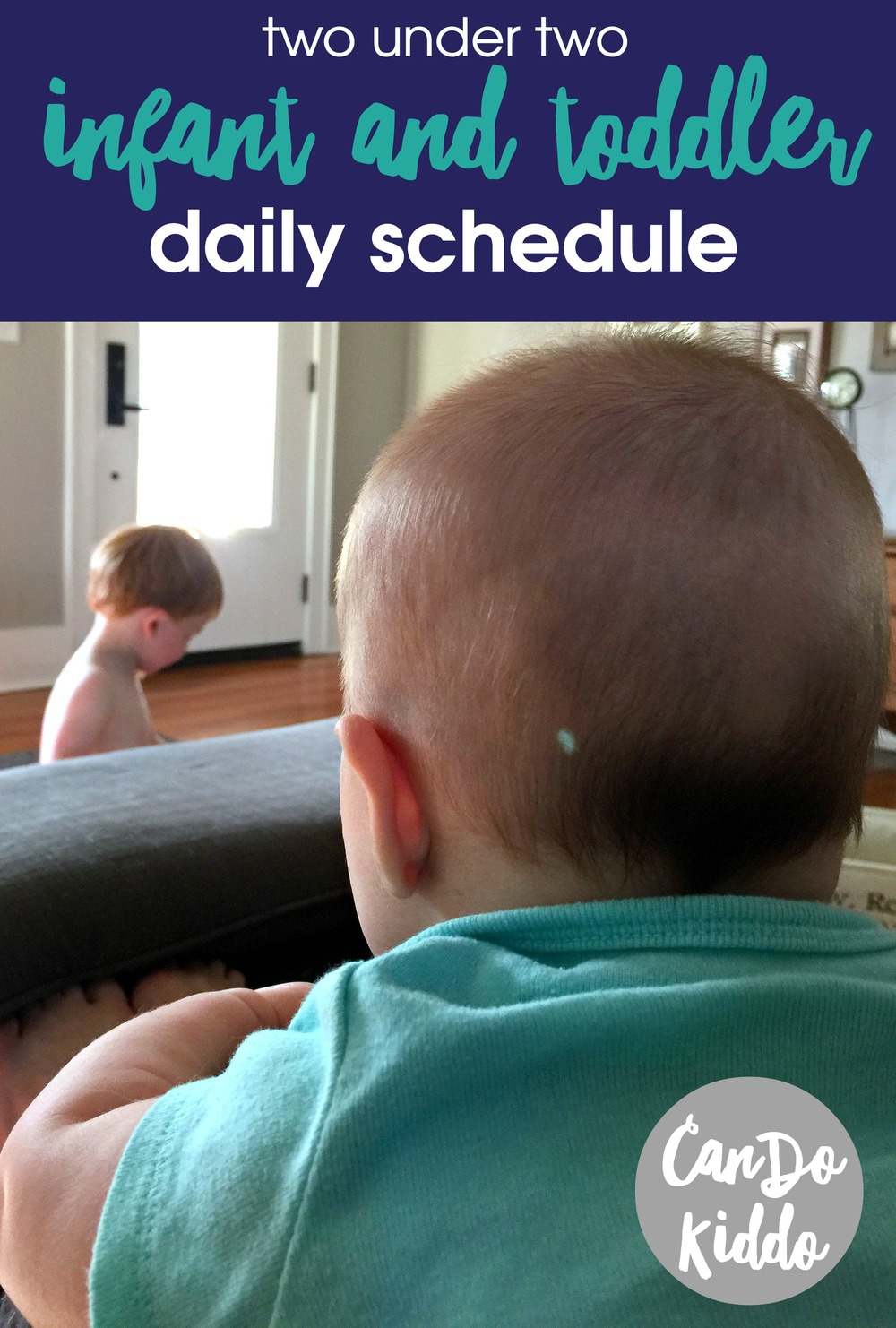 Baby and Toddler Daily Schedule. www.CanDoKiddo.com