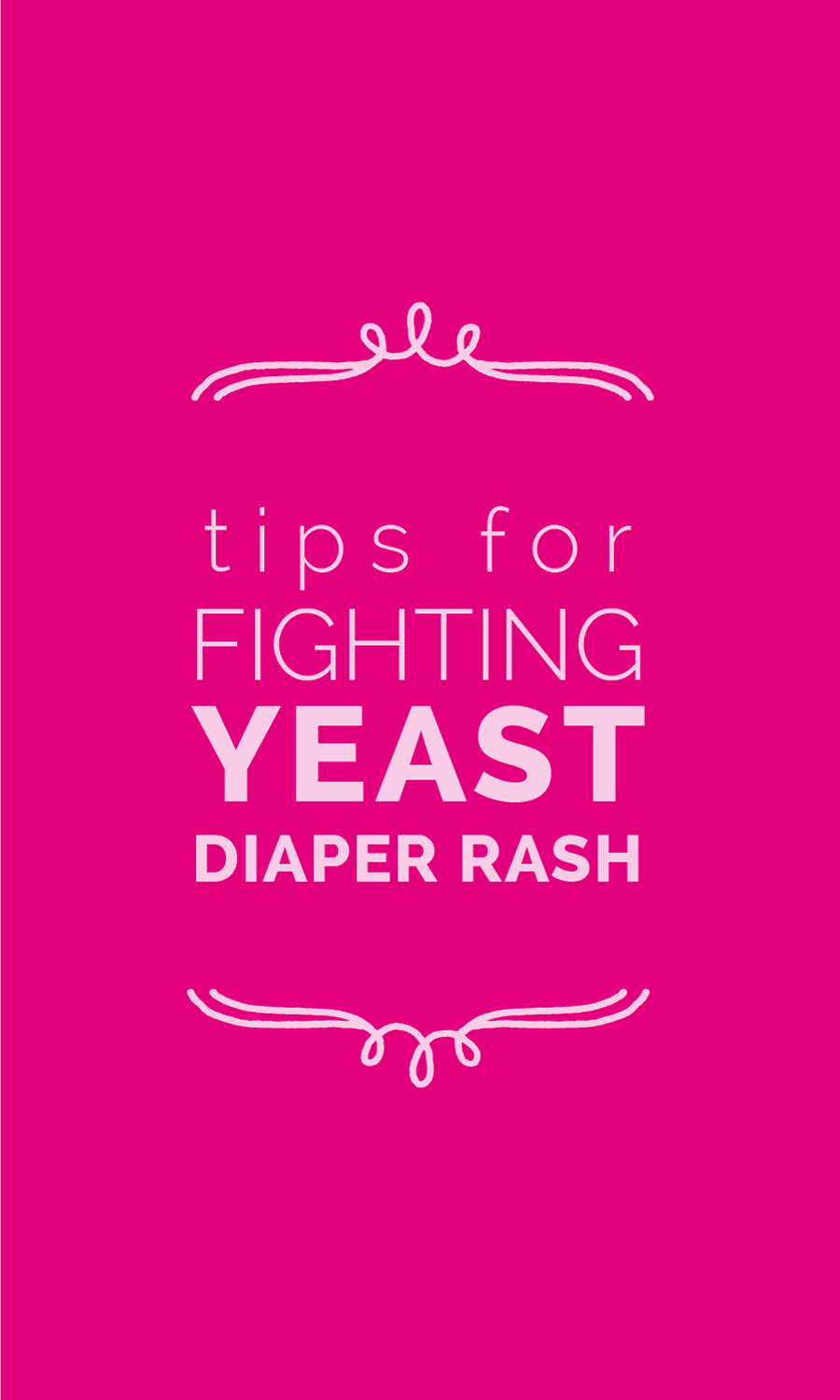 Tips for fighting yeast diaper rash. www.CanDoKiddo.com
