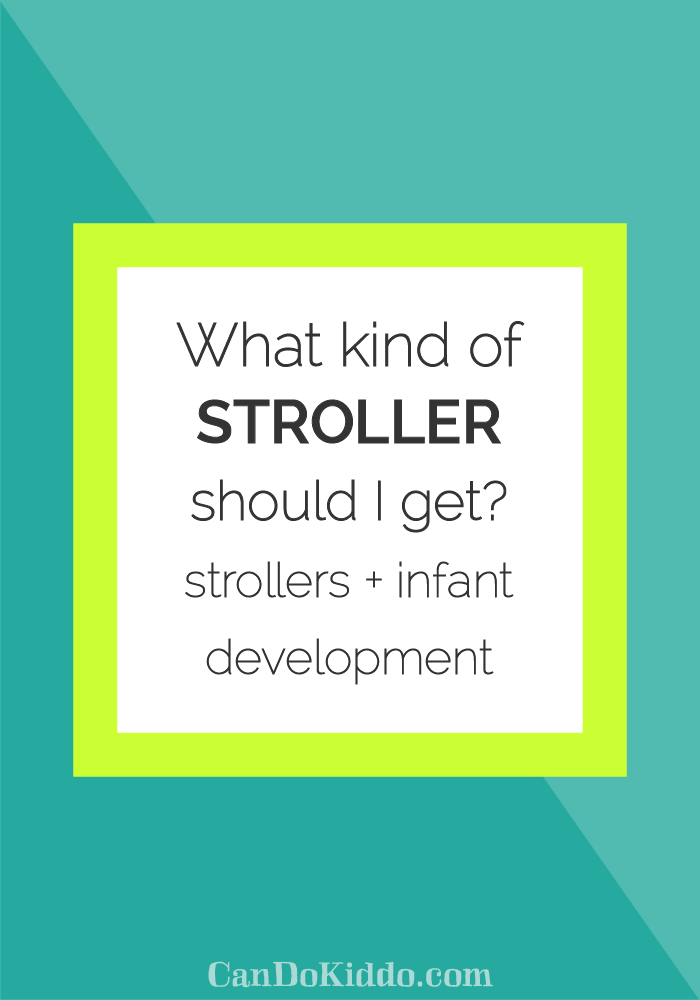 Stroller buying tips from a pediatric OT. www.CanDoKiddo.com