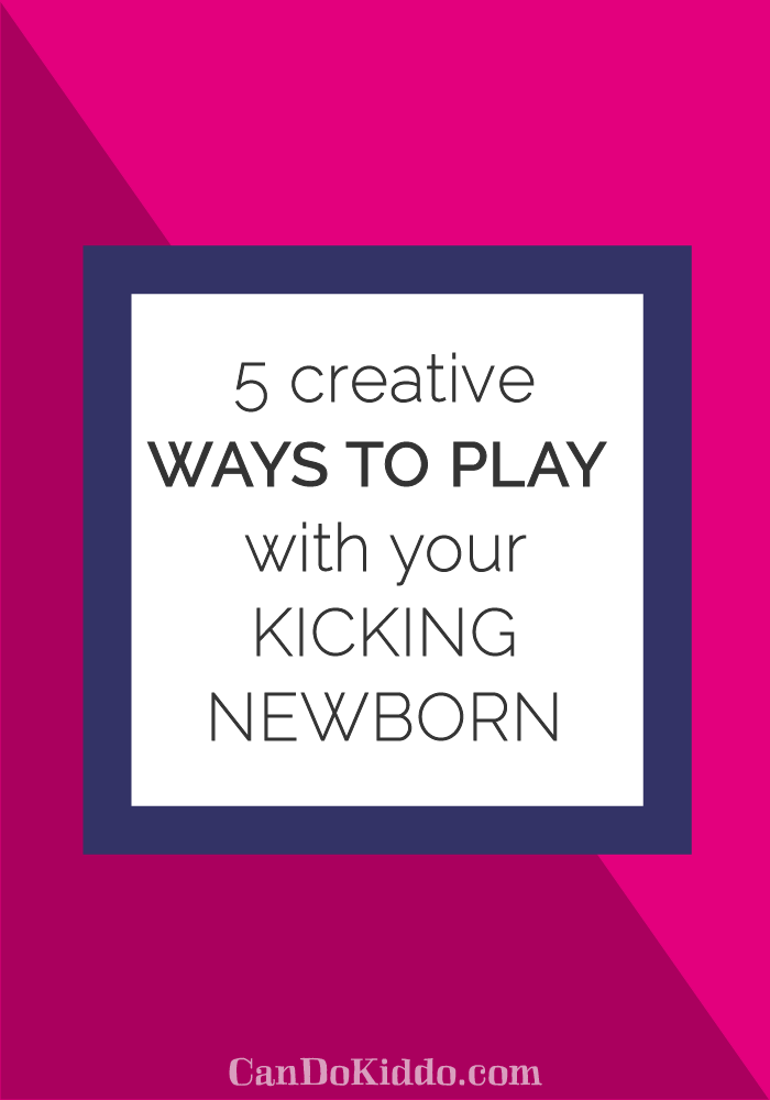 Awesome developmental play ideas for newborns. www.CanDoKiddo.com