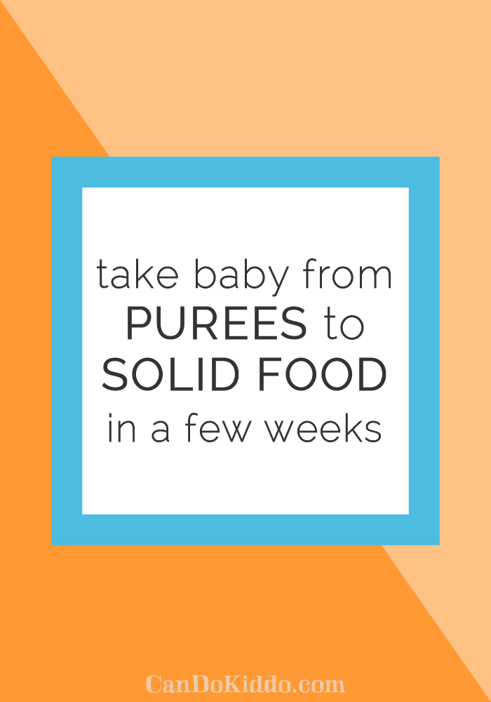No more spoon-feeding mush for months and months. First foods for baby. CanDoKiddo.com