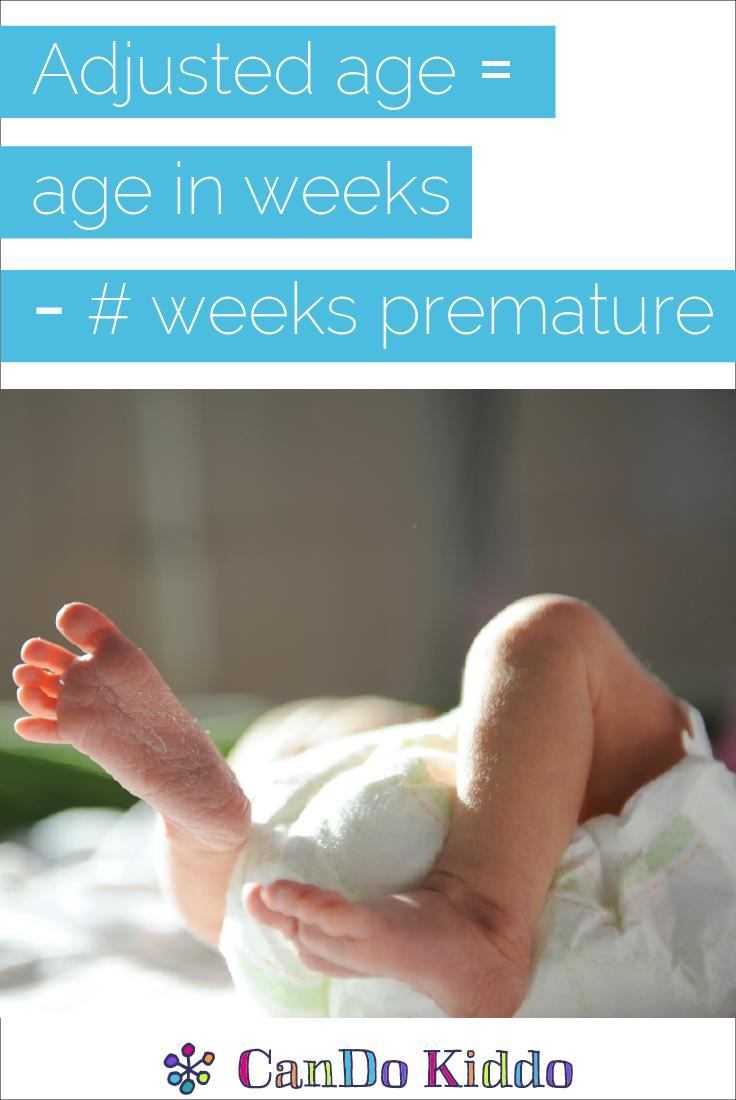 Tips for adjusting age for prematurity. CanDoKiddo.com