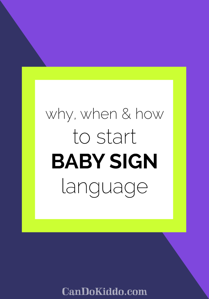 why, when and how to start baby sign language