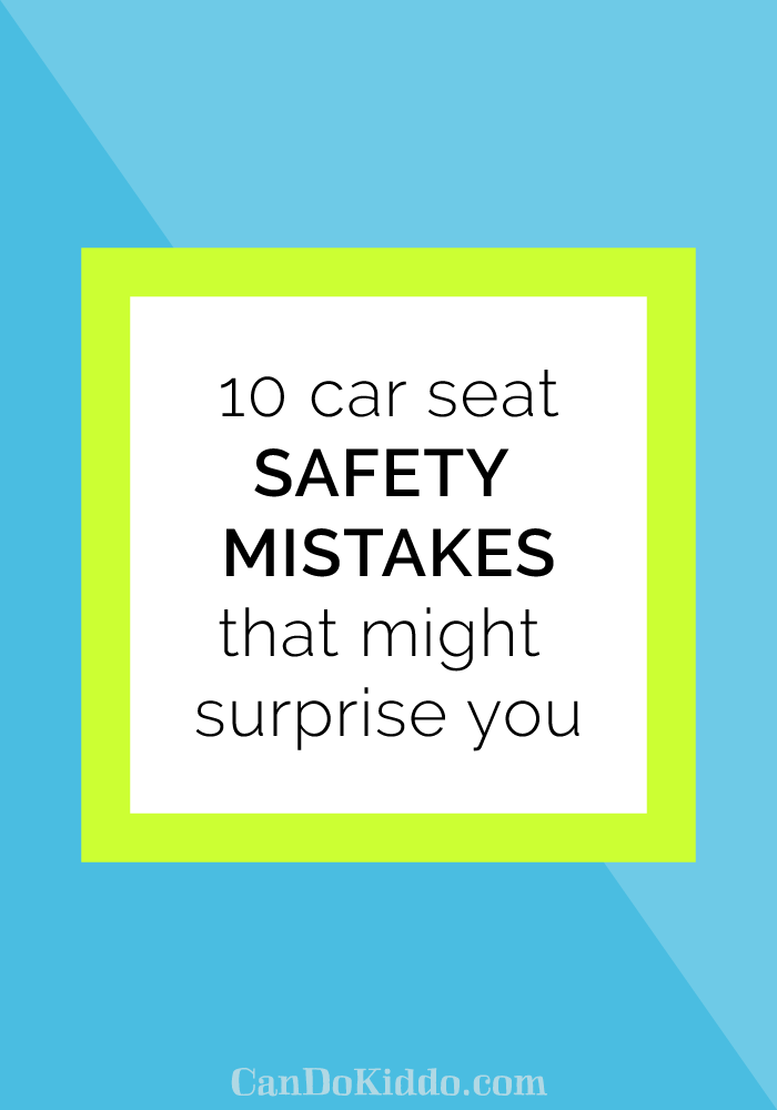 car seat safety mistakes. CanDoKiddo.com