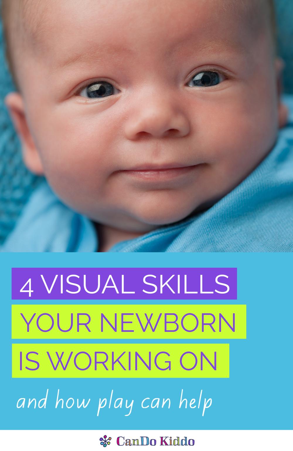 Newborn Visual Skills www.candokiddo.com
