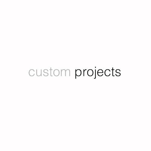 custom projects.jpg