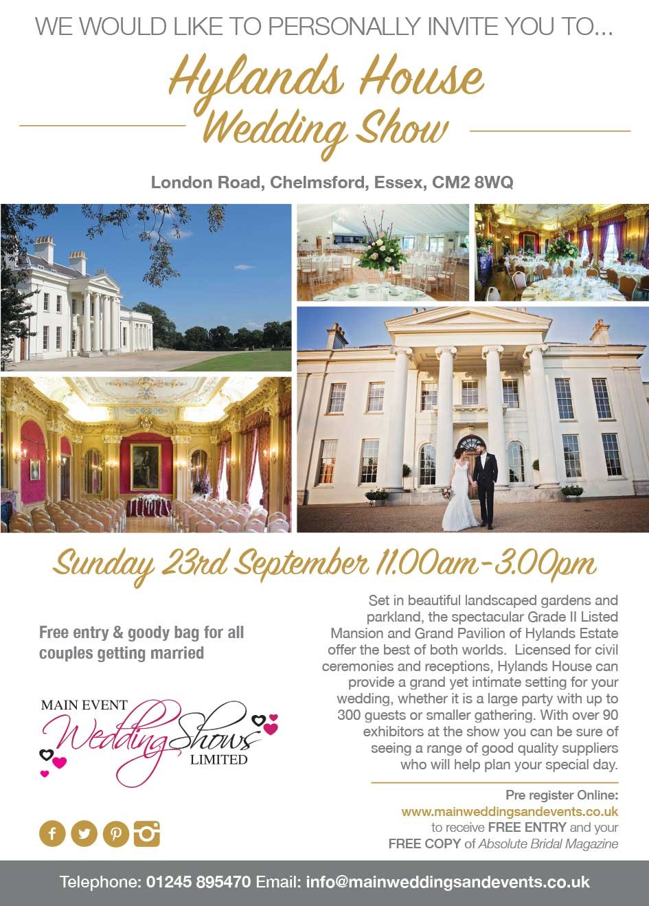 come along to Hylands House to meet the current Essex Wedding Photographer of the Year WINNER gavin conlan photography Ltd on the 23rd September 2018.  The Main Event Wedding Show starts at 11AM.