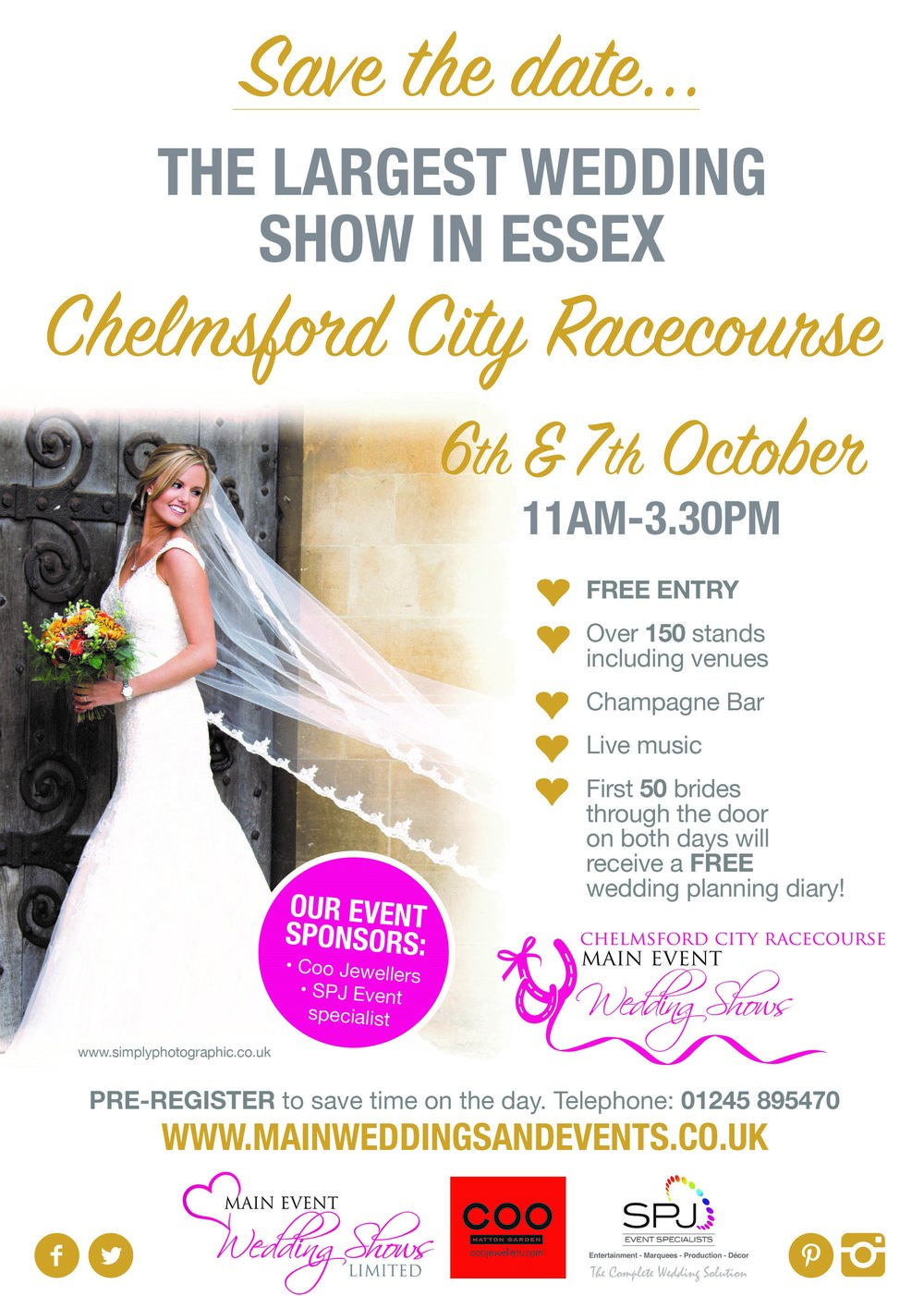 The largest Wedding Show in Essex run by Main Event Wedding Shows, the wedding show takes place at the Chelmsford City Race Course on Saturday 6th and Sunday 7th October 2018 between 11AM and 3:30PM (both days).